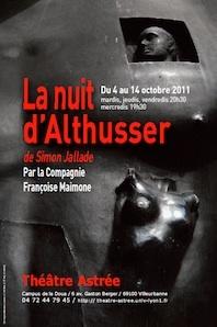 « La nuit d'Althusser » de Simon Jallade, par la Compagnie Françoise Maimone, Théâtre Astrée, Villeurbanne, en octobre 2011
