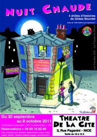 « Nuit chaude », 4 drôles d'histoires de Gildas Bourdet, au théâtre de la Cité, Nice, du 30 septembre au 9 octobre 2011