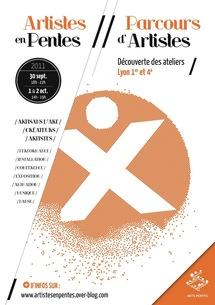 Artistes en Pentes// Parcours d'Artistes {APPA}, les 30 septembre, 1er et 2 octobre 2011 d'un atelier l'autre, Croix Rousse, Lyon