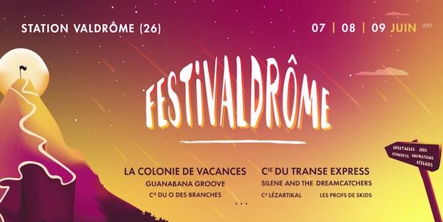 Festivaldrôme, du 7 au 9 Juin 2019, station de Valdrôme (26), un festival pluridisciplinaire en plein coeur de la nature