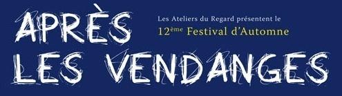 Festival « Après les Vendanges…», pays de Vaison la Romaine du 5 novembre au 3 décembre 2011