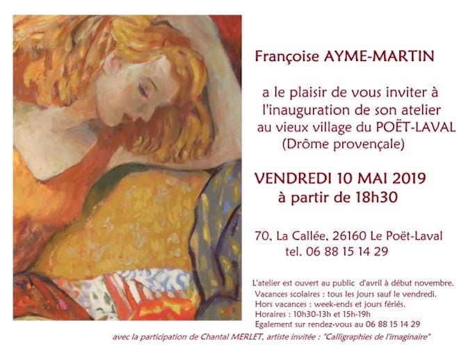10 mai 2019. Ouverture d'un nouvel atelier d'art et d'exposition au Poët-Laval en Drôme provençale