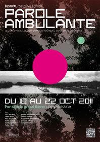 Festival Parole Ambulante du 18 au 22 octobre 2011 à Lyon et Vénissieux