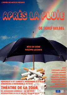 Après la pluie, au Théâtre de la Tour, Nice, du 4 au 6 novembre 2011