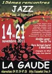 15° Rencontres de Jazz de La Gaude : Jazz sous les Bigaradiers du 14 au 21 novembre 2011