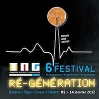6ème édition du Festival Ré-génération, du 5 au 14 janvier 2012 au Théâtre Nouvelle Génération/CDN de Lyon