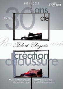Exposition hommage à Robert Clergerie au musée international de la chaussure de Romans (Drôme), du 19 novembre 2011 au 2 septembre 2012
