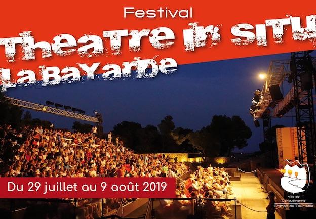 Festival Théâtre In Situ La Bayarde, Carquairanne (83) du 29 juillet au 9 août 2019