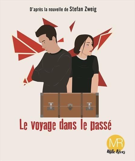 Le voyage dans le passé. Festival Avignon Off 2019, du 5 au 28 juillet, théâtre de l'Observance