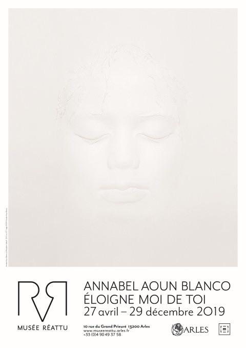 Exposition Annabel Aoun Blanco. Éloigne moi de toi. Jusqu'au  29 décembre 2019 au Musée Réattu, Arles