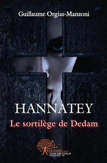 Nouveauté fantastique à découvrir :  HANNATEY Le Sortilège de Dedam