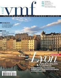 Lyon, discrète, opulente et ingénieuse in revue vmf n° 240 du 21 novembre 2011