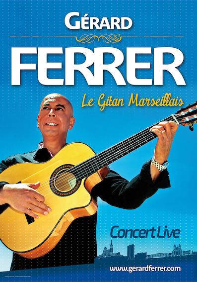 Gérard Ferrer, le Gitan Marseillais, auteur-compositeur, chanteur et musicien à l'immense talent