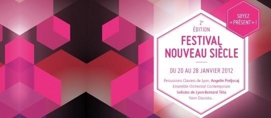 Festival Nouveau Siècle 2e édition du 20 au 28 janvier 2012 à l'Opéra Théâtre, Saint-Etienne