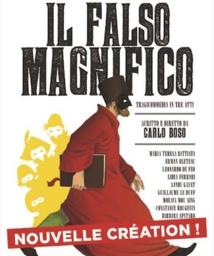 """La commedia dell'arte, enfin, au OFF d'Avignon 2019 : """"Il falso magnifico"""", Carlo Boso, Cour des platanes 19h45"""