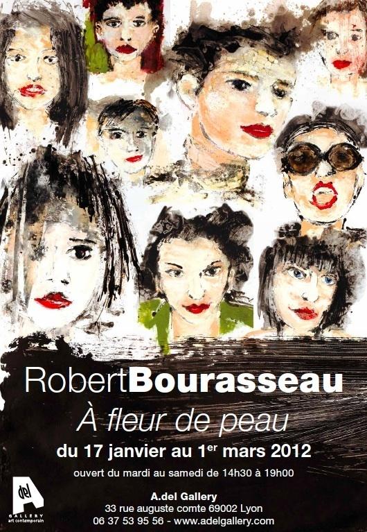Robert Bourasseau expose à Lyon du 17 janvier au 1er mars