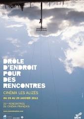 Drôle d'endroit pour des rencontres du 25 au 29 janvier 2012 au cinéma les Alizés à Bron (69)