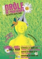 Festival « Drôle de Printemps ! Théâtre d'humour… mais pas seulement » à Lunel-Viel (34) les 23, 24 et 25 mars 2012