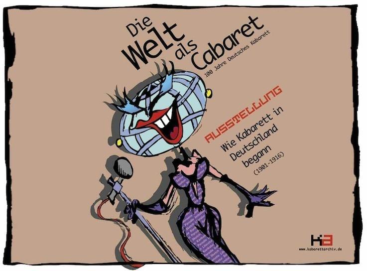 Le monde, un cabaret ; les débuts du cabaret en Allemagne 1901-1916, Goethe Institut, Lyon, du 8 mars au 13 avril 2012
