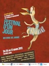 Festival d'un Jour, du 26 au 31 mars 2012  dans 14 communes de la Drôme et de l'Ardèche