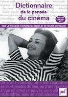 Dictionnaire de la pensée du cinéma, Sous la direction de Antoine de Baecque et de Philippe Chevallier, PUF, Collection Quadrige Dicos poche