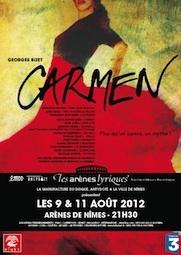 Carmen, de Bizet, aux arènes de Nîmes, les 9 et 11 août 2012