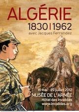 Algérie 1830-1962. Avec Jacques Ferrandez, au musée de l'Armée, Hôtel des Invalides ‐ Paris, du 16 mai au 29 juillet 2012