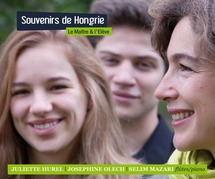 Le Maitre et l'élève 2012 : Souvenirs de Hongrie avec Juliette Hurel, dans le cadre de Festival 1001 notes 2012