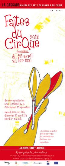 Faîtes du Cirque à la Cascade, 6ème édition, Bourg-Saint-Andéol, Ardèche, du 28 avril au 1er mai 2012
