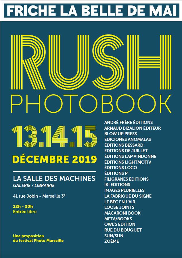 Rush Photobook, salon de la photographie à Marseille du 13 au 15 décembre 2019, Salle des Machines
