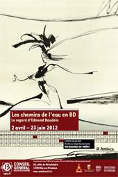 Les chemins de l'eau en BD, d'Edmond Baudoin, centre aixois des Archives départementales, Aix-en-Provence, du  2 avril au 23 juin 2012