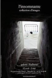 """""""L'insomnante"""" exposition photographique de Claire Ruffin & Vincent Beaume, Galerie Andiamo, Marseille du 12 avril au 2 mai"""
