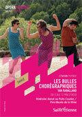Bulles chorégraphiques, spectacle déambulatoire. Chorégraphie Yan Raballand, au Puits-Couriot /Musée de la Mine, St-Etienne, du 2 au 12 mai 2012