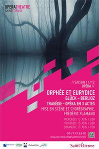 Orphée et Eurydice, de Gluck / Berlioz, Opéra-théâtre, Saint-Etienne, les 13, 15 et 17 juin 2012