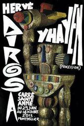 Hervé Di Rosa, exposition Yhayen (Procession), Carré Sainte-Anne, Montpellier, du 29 juin au 14 octobre 2012