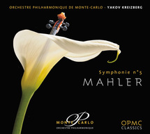 Yakov Kreizberg transfigure la 5e Symphonie de Gustav Malher, OPMC Classics