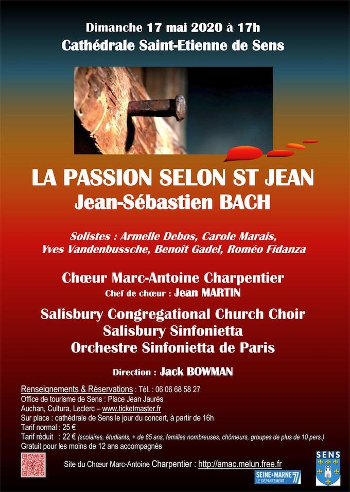 J. S. Bach - « La Passion selon St Jean », Chœur Marc-Antoine Charpentier. Cathédrale de Sens le 17 mai 2020