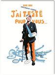 J'ai testé pour vous ..., par Michel Dorne, kinésithérapeute, ostéopathe, Fortuna Editions