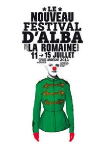 Le Nouveau Festival d'Alba, Alba-la-Romaine, Ardèche, du 11 au 15 juillet 2012