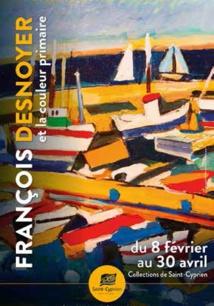 Exposition François Desnoyer et la couleur primaire, les Collections de Saint-Cyprien, village, jusqu'au 30 avril 2020