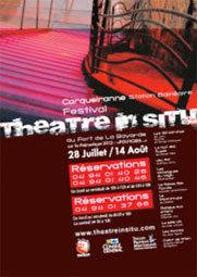 13ème édition du festival Théâtre in situ au fort de la Bayarde à Carquairanne (83) du 28 juillet au 14 août 2012