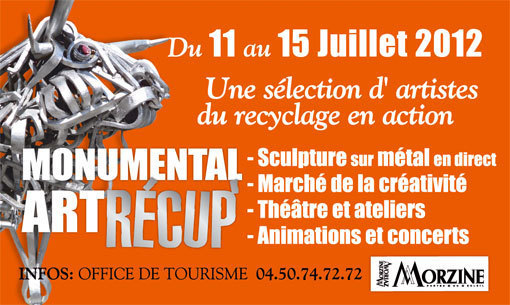 IIIe Festival Le Monde de Morzna et Festival Monumental Art Récup à Morzine Avoriaz, du 11 au 27 juillet