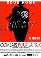 Le Patriote expose Combat pour la Paix, Museaav, NIce, du 20 juin au 13 juillet 2012