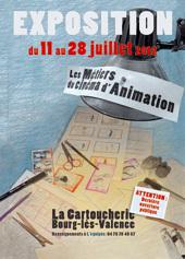 Les métiers du cinéma d'animation. Une exposition interactive à la Cartoucherie, Bourg-lès-Valence, Drôme, du 11 au 28 juillet 2012