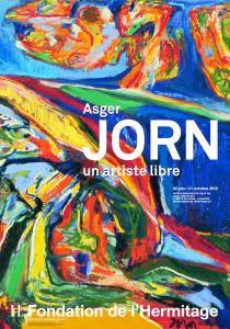 Asger Jorn, un artiste libre, Fondation de l'Hermitage, Lausanne, du 22 juin au 21 octobre 2012