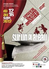 Sur un plateau, festival de théâtre amateur à Annecy, du 12 au 16 septembre 2012