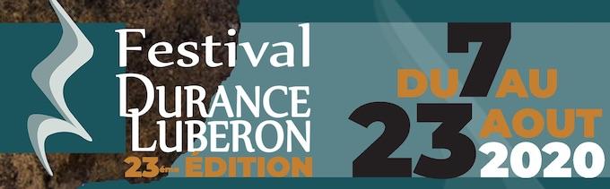 Programme du Festival Durance Luberon du 7 au 23 Août 2020 (sous réserve de modifications)