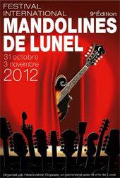 Mandolines & Compagnie...la 9e édition du festival international mandolines de Lunel invite des instruments cousins venus d'ailleurs, du 31 octobre au 3 novembre 2012