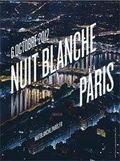 Nuit Blanche, Paris à l'infini le samedi 6 octobre 2012