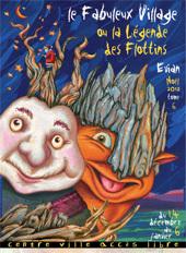 Le Fabuleux Village ou la légende des Flottins, du 14 décembre 2012 au 6 janvier 2013, à Evian